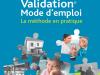 Validation, Mode d'emploi