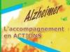 Alzheimer, l'accompagnement en actions