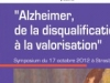Alzheimer, de la disqualification à la valorisation