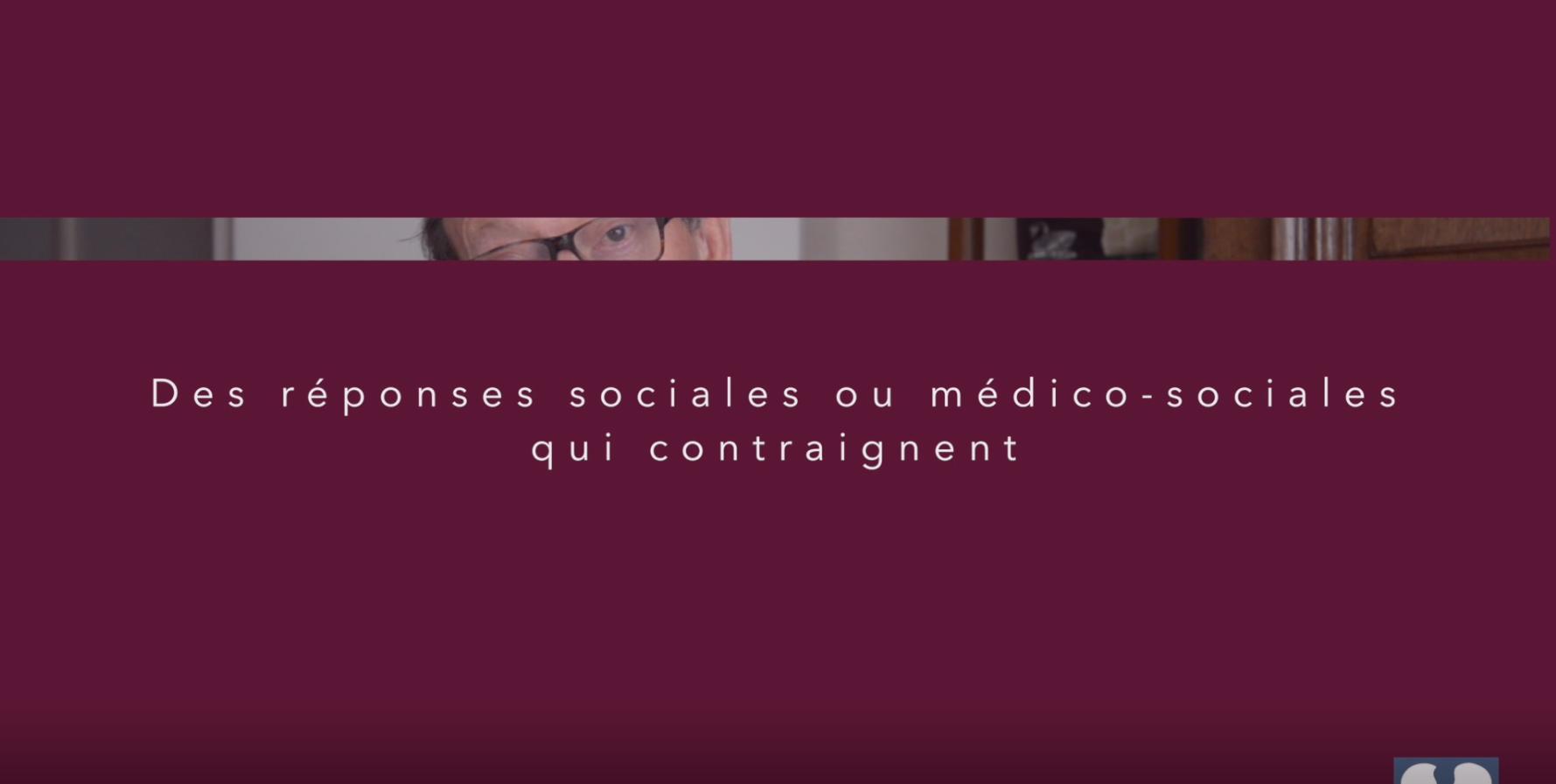 Des réponses médico-sociales