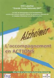 DVD - Alzheimer, l'accompagnement en action -